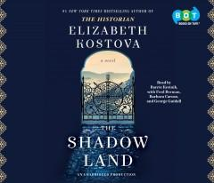 THE SHADOW LAND : A NOVEL