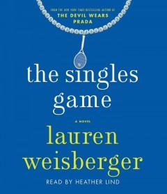 THE SINGLES GAME : A NOVEL
