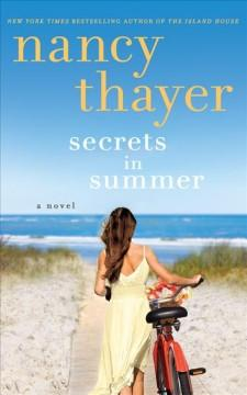 SECRETS IN SUMMER A NOVEL